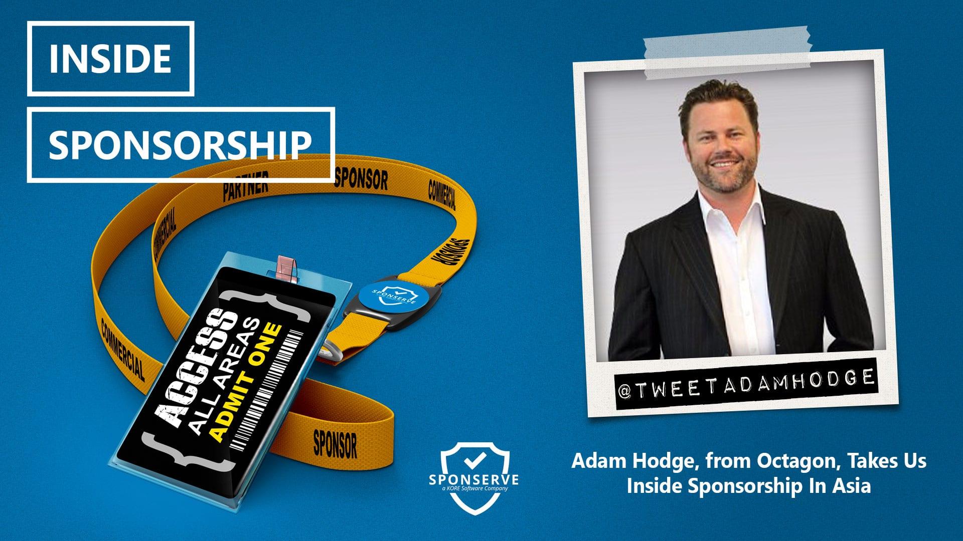 Inside-Sponsorship-Adam-Hodge-Octagon-Sponsorship-in-Asia-Ep-66