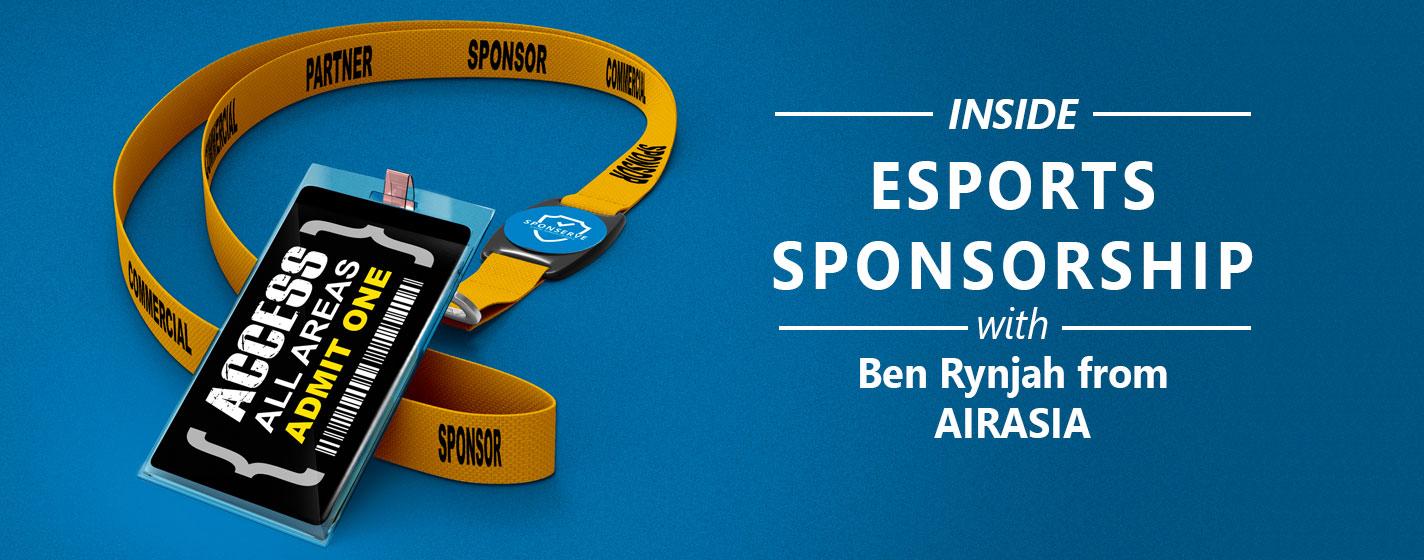 Inside-Sponsorship-AirAsia-eSports-Ben-Rynjah